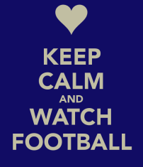 keep-calm-and-watch-football-230